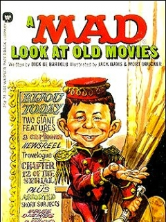 A Mad Look at Old Movies • USA • 1st Edition - New York