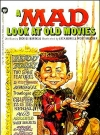 A Mad Look at Old Movies (USA) (Version: Red MAD & green LOOK AT OLD MOVIES lettering)