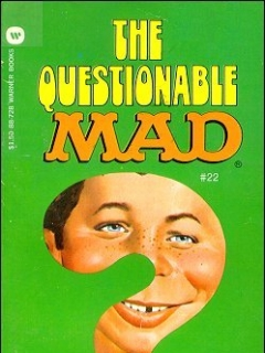 The Questionable Mad #22 • USA • 1st Edition - New York