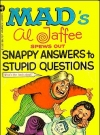 Image of Al Jaffee Spews Out Snappy Answers to Stupid Questions (Warner)