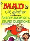 Image of Al Jaffee Spews Out Snappy Answers to Stupid Questions • USA • 1st Edition - New York