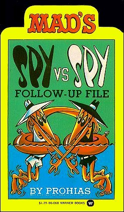 Spy vs Spy Follow-Up File • USA • 1st Edition - New York