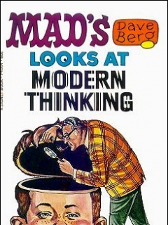 Go to Dave Berg looks at Modern Thinking • USA • 1st Edition - New York