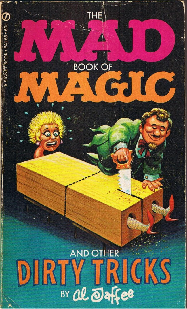 The Mad Book of Magic and Other Dirty Tricks • USA • 1st Edition - New York