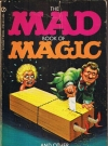 Image of The Mad Book of Magic and Other Dirty Tricks • USA • 1st Edition - New York