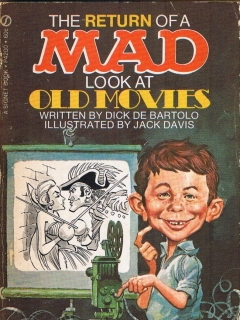 Go to The Return of a Mad Look at Old Movies • USA • 1st Edition - New York