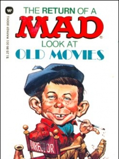 The Return of a Mad Look at Old Movies • USA • 1st Edition - New York