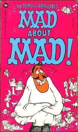 Mad About Mad (Warner) • USA • 1st Edition - New York