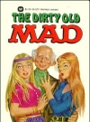The Dirty Old Mad #30 (USA) (Version: Green THE DIRTY OLD & red MAD lettering version)