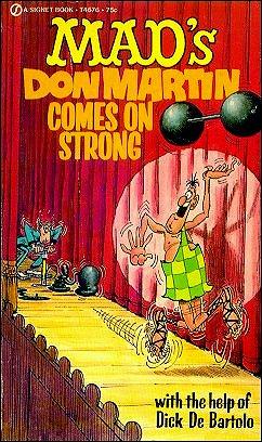 Don Martin Comes On Strong • USA • 1st Edition - New York
