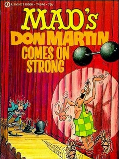 Don Martin Comes On Strong • USA • 1st Edition - New York