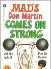 Image of Don Martin Comes On Strong • USA • 1st Edition - New York