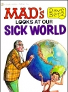 Image of Dave Berg looks at Our Sick World (Signet) • USA • 1st Edition - New York