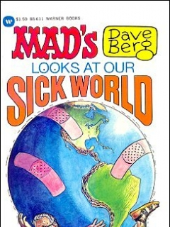 Dave Berg looks at Our Sick World • USA • 1st Edition - New York