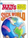 Image of Dave Berg looks at Our Sick World • USA • 1st Edition - New York