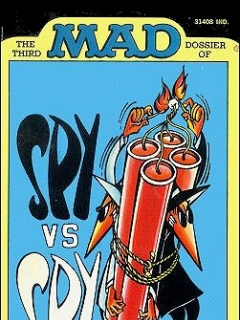 Go to The Third Mad Dossier of Spy vs Spy • USA • 1st Edition - New York