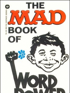 Go to The Mad Book of Word Power • USA • 1st Edition - New York
