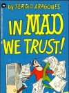 Image of In Mad We Trust - 1st Printing
