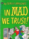 Image of In Mad We Trust - 3rd Printing