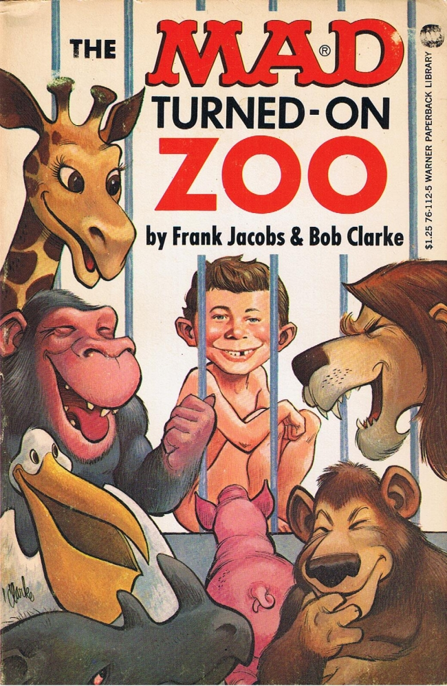 The Mad Turned-On Zoo • USA • 1st Edition - New York