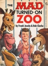Image of The Mad Turned-On Zoo
