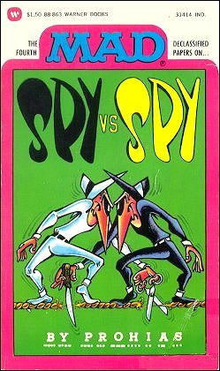 Antonio Prohias: The Fourth Mad Declassified Papers on Spy vs Spy • USA • 1st Edition - New York
