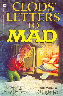 Al Jaffee: Clods Letters to Mad • USA • 1st Edition - New York