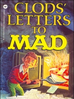 Go to Clods Letters to Mad • USA • 1st Edition - New York