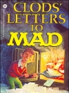 Image of Clods Letters to Mad