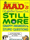 Image of Al Jaffee spews Out Still More Snappy Answers to Stupid Questions - 7th Printing