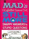 Image of Al Jaffee spews Out Still More Snappy Answers to Stupid Questions - 9th Printing