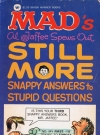 Image of Al Jaffee spews Out Still More Snappy Answers to Stupid Questions