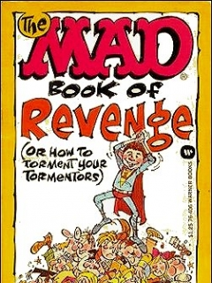 Go to The Mad Book of Revenge • USA • 1st Edition - New York
