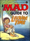 Image of A Mad Guide to Leisure Time • USA • 1st Edition - New York