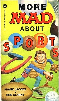 Frank Jacobs: More Mad About Sports • USA • 1st Edition - New York