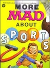 Image of More Mad About Sports • USA • 1st Edition - New York