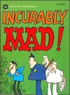 Image of Incurably Mad  - 5th Printing