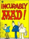 Incurably Mad (USA) (Version: Red INCURABLY and red MAD lettering)