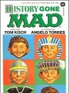 Image of Tom Koch: History Gone Mad