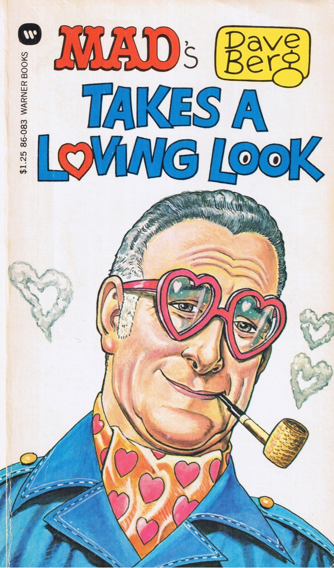 Dave Berg looks a Loving Look • USA • 1st Edition - New York