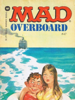 Go to Mad Overboard #47 • USA • 1st Edition - New York