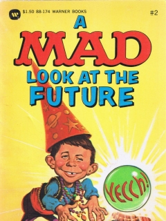 Go to A Mad Look at the Future • USA • 1st Edition - New York