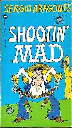 Shootin Mad • USA • 1st Edition - New York