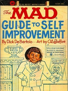 Go to The Mad Guide to Self Improvement • USA • 1st Edition - New York