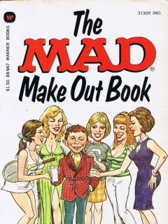 The Mad Make Out Book • USA • 1st Edition - New York