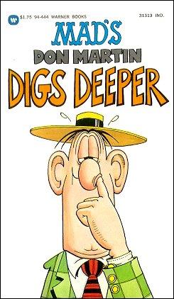 Don Martin Digs Deeper • USA • 1st Edition - New York