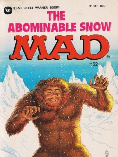 Go to The Abominable Snow Mad #52 • USA • 1st Edition - New York