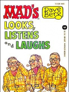 Dave Berg looks, Listens, and Laughs • USA • 1st Edition - New York