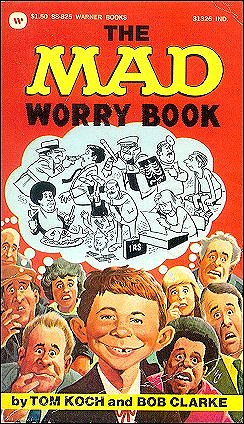 The Mad Worry Book • USA • 1st Edition - New York