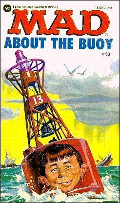 Mad About the Buoy #53 • USA • 1st Edition - New York